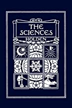 The Sciences, Illustrated Edition (Yesterday's Classics)