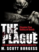 The Plague: Valley of Death (Episode 5)