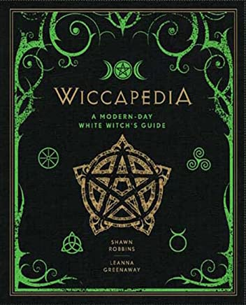 Wiccapedia: A Modern-Day White Witchs Guide