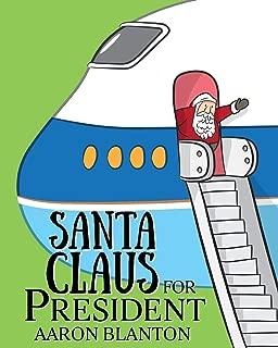 Santa Claus for President
