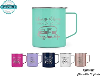 Always At Home Wherever We Roam, Camping Gift, Travel trailer, camping, Motor Home, RV personalized Laser Engraved Insulated Coffee Mug