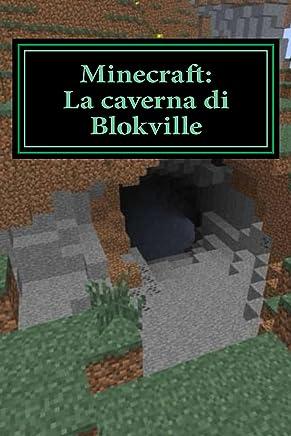 Minecraft: La caverna di Blokville Unofficial