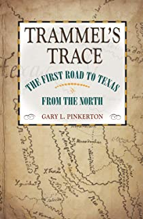 Trammel's Trace (Red River Valley Books, sponsored by Texas A&M University-Texarkana)
