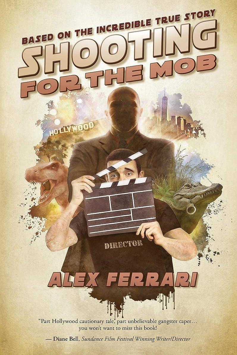 うっかり落ち着いた牧師Shooting for the Mob: (Based on the Incredible True Story)