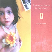 Innocent Bossa In The Mirror