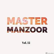 Master Manzoor, Vol. 12