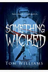 Something Wicked Kindle Edition