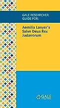 Gale Researcher Guide for: Aemilia Lanyer's Salve Deus Rex Judaeorum