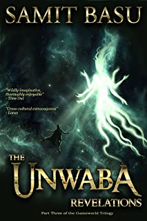 The Unwaba Revelations: Part Three of the GameWorld Trilogy