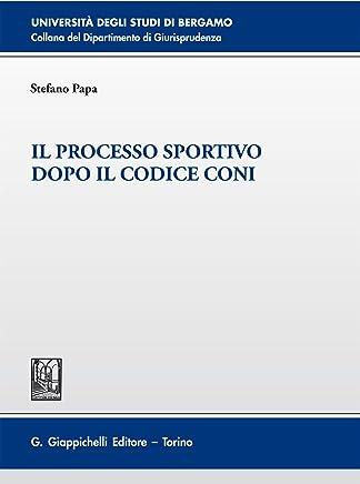 Il processo sportivo dopo il codice Coni