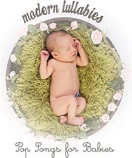 Modern Lullabies: Pop Songs for Babies