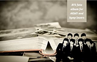 BTS foto album for ARMY and kpop lovers: 8.5×11 inches (21.59×27.94cm) 90 pages (English Edition)