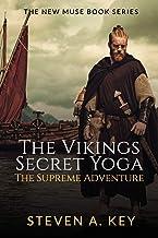 The Vikings Secret Yoga: The Supreme Adventure