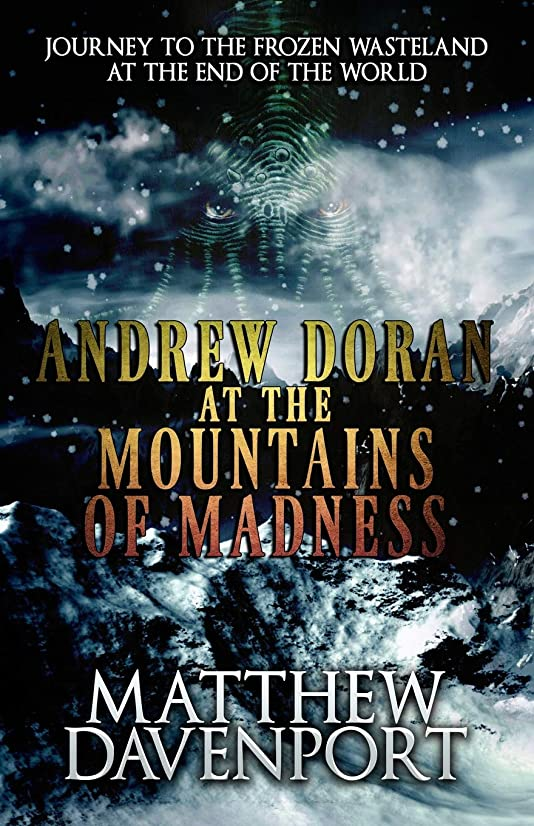 機関軽木材Andrew Doran at the Mountains of Madness