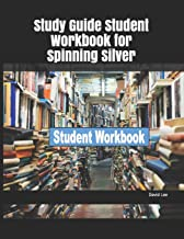Study Guide Student Workbook for Spinning Silver