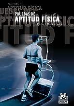 Pruebas de aptitud física (Deportes) (Spanish Edition)