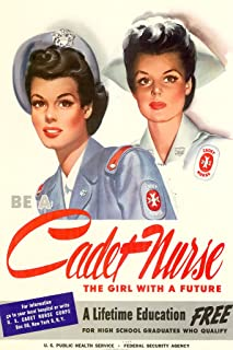 Be a Cadet Nurse - The Girl with a Future - Vintage WW2 WPA Reproduction Poster