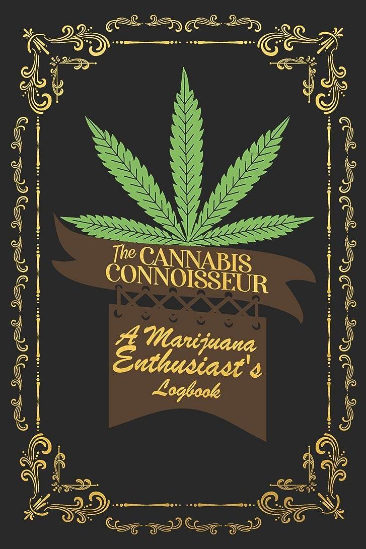 動く聖なる航空便The Cannabis Connoisseur A Marijuana Enthusiasts Logbook: A Homegrown Journal For Documenting Your Favorite Strains