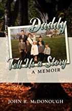 Daddy, Tell Us a Story: A Memoir