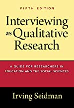 Interviewing as Qualitative Research: A Guide for Researchers in Education and the Social Sciences best Interviewing Books