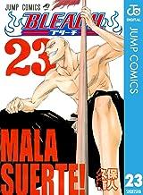 表紙: BLEACH モノクロ版 23 (ジャンプコミックスDIGITAL) | 久保帯人