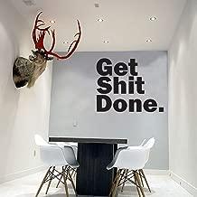 Motivational Art Decal/Get Shit Done Wall Text Decoration Vinyl Sticker- Black
