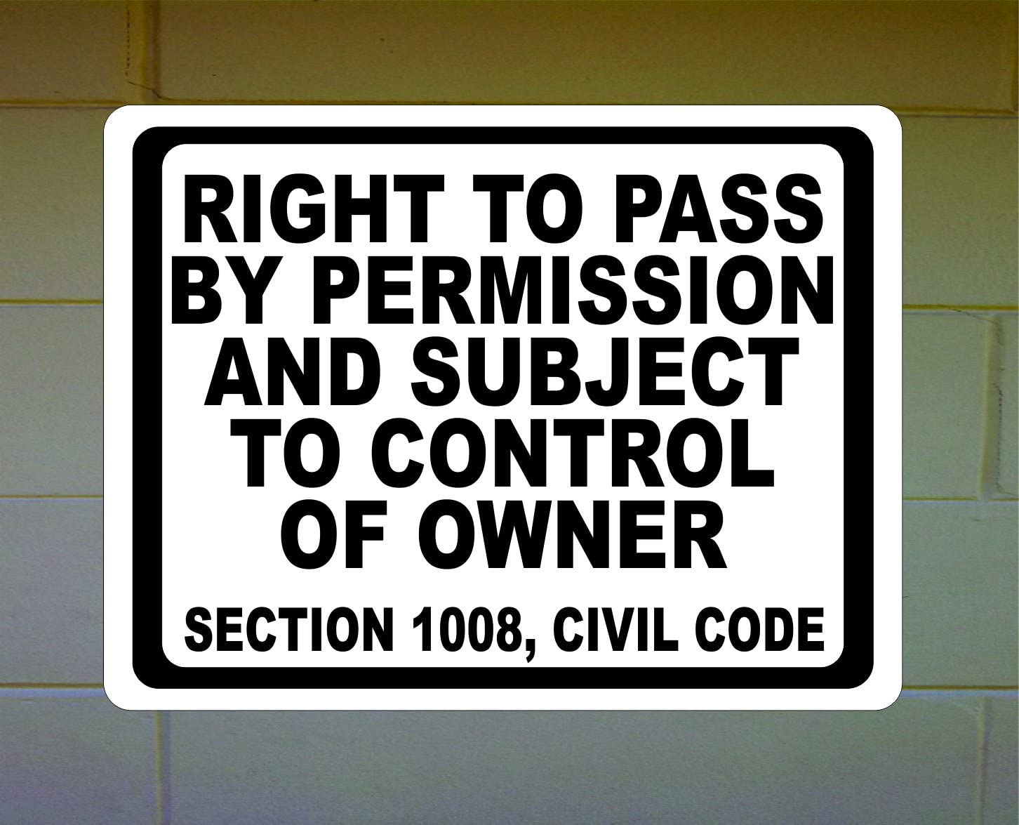 Right to Arlington Mall Pass by Permission Subject Control low-pricing of Sign Owner M 9x12