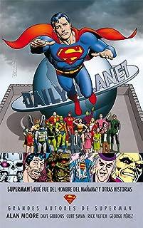 Grandes Autores Superman - Alan Moore (segunda edición)
