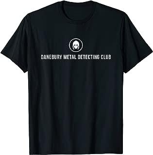 Danebury Metal Detecting Club Metal Detecting T Shirt