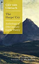 Gair nan Clarsach - The Harps' Cry: Anthology of 17th Century Gaelic Poetry