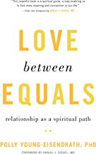 Love between Equals: Relationship as a Spiritual Path