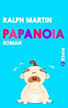 Papanoia: Roman (German Edition)