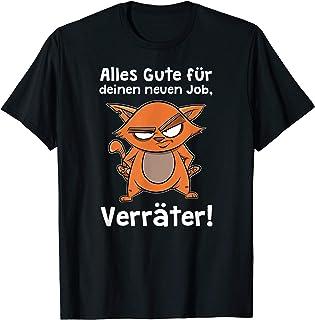 Abschied Jobwechsel neuer Job Glückwunsch Geschenk lustig T-Shirt