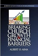 BREAKING  CHURCH GROWTH & FINANCIAL  BARRIERS