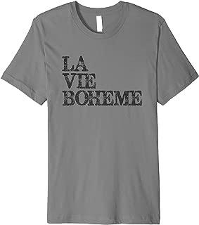 La Vie Boheme Theatre Actor & Stage Manager Premium T-Shirt
