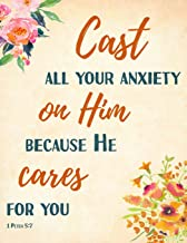 Cast All Your Anxiety On Him Because He Cares For You 1 Peter 5:7 | Bible Verse Notebook for Women/Girls: Notebook for Christians and Church Goers, ... Letter Sized: 8.5 x 11 inch; 21.59 x 27.94 cm