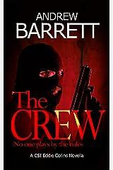 The Crew: A CSI Eddie Collins Novella Kindle Edition