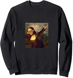 Dabbing Mona Lisa - Funny Art Teacher Sweatshirt
