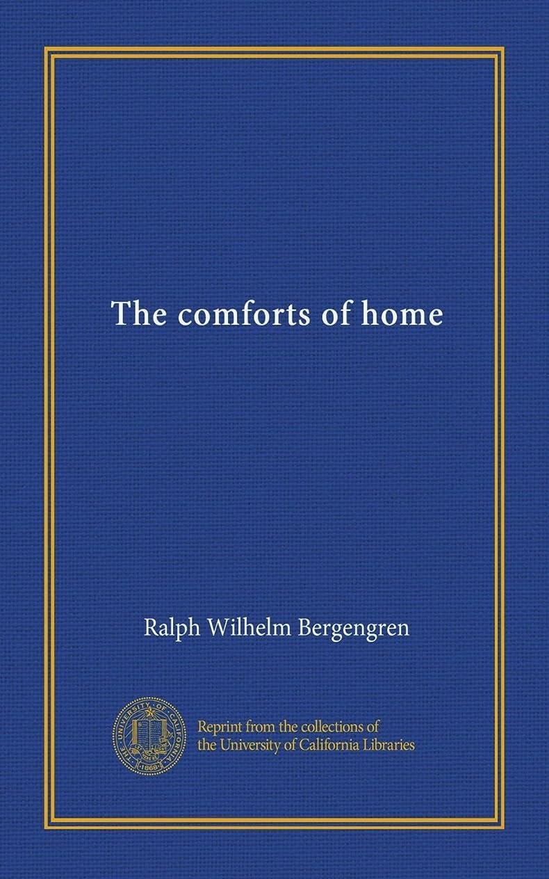 メディカル価格平凡The comforts of home