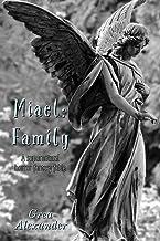 Miael: Family: A supernatural horror fantasy fable