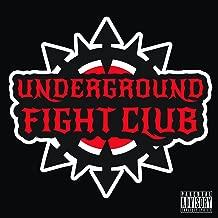 Underground Fight Club [Explicit]