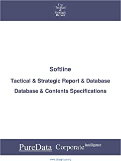 Softline: Tactical & Strategic Database Specifications - Frankfurt perspectives (Tactical & Strategic - Germany Book 7464) (English Edition)