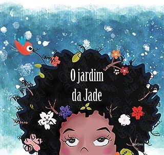 O jardim da Jade