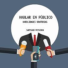 Hablar en público: Habilidades oratorias