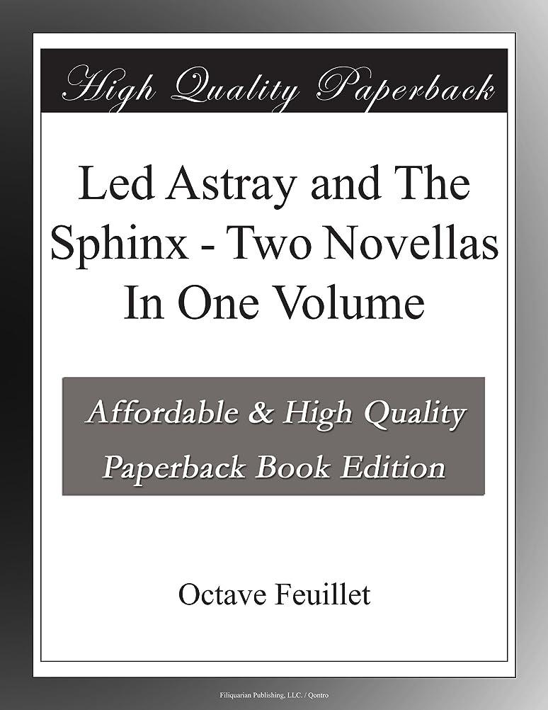 偏心緊急岸Led Astray and The Sphinx - Two Novellas In One Volume