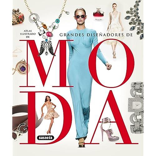 Moda (Atlas ilustrado de los grandes diseñadores)