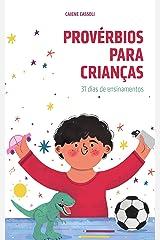 Provérbios para crianças: 31 dias de ensinamentos eBook Kindle