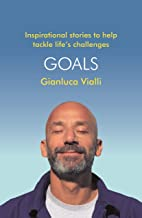 Goals: Inspirational Stories to Help Tackle Life's Challenges (English Edition)