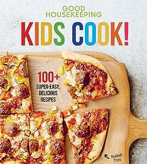 Good Housekeeping Kids Cook!: 100+ Super-Easy, Delicious Recipes (Volume 1) (Good Housekeeping Kids Cookbooks)