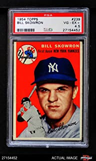 1954 Topps # 239 Bill Skowron New York Yankees (Baseball Card) PSA 4.5 - VG/EX+ Yankees